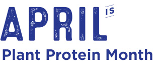 April is Plant Protein Month